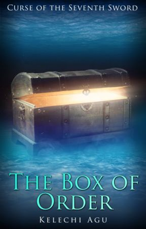 The Box of Order by DreamWriteKel