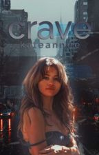 Crave by KateAnnee