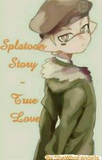 Splatoon Story - True Love? by Splatoon2writer