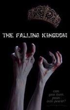 The falling kingdom (English) by Cath-Rita