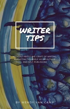 Writer Tips by WendyVanCamp
