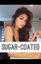 Sugar-Coated by Oof_Hayes