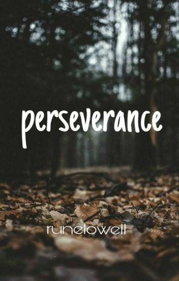 Perseverance (under editing)