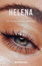 HELENA by Maverickgs