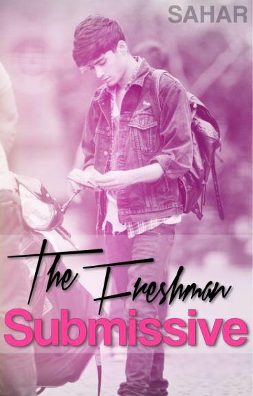 The Freshman Submissive ➢ [ziam, ziall, zarry]