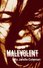 Malevolent by Psycho_King