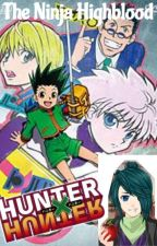 Hunter X Hunter --The Ninja Highblood-- by Tigersanime
