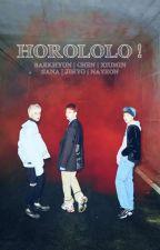 [✔] HOROLOLO ! ; EXO-CBX 엑소 - 첸백시 by phaeshii