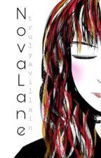 Nova Lane:  Truly a Villain by thelonelyskylark