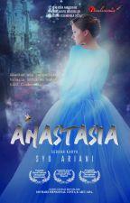 ANASTASIA by karyaseni2u