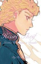 Heart Theif (-Jojo's Bizarre Adventure- •Giorno Givoanna x Reader•) (COMPLETE) by HeckoLilith