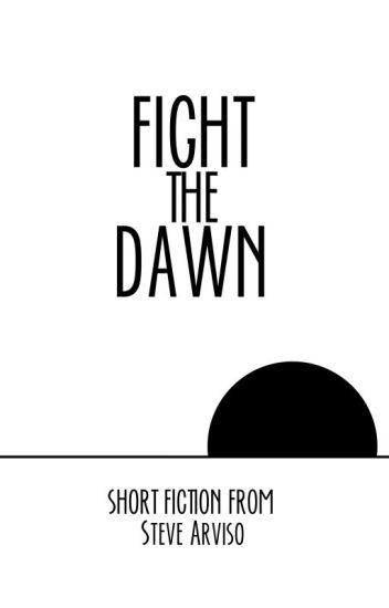 Fight the Dawn