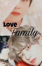 LOVE FAMILY  by Valita08763135