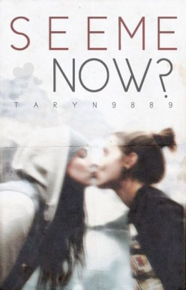See Me Now? (Demi Lovato Fanfic)