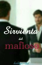 sirvienta del mafioso  by PiluEscobar