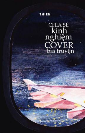 Chia sẻ kinh nghiệm cover bìa truyện (và những điều liên quan khác) by hwangthien