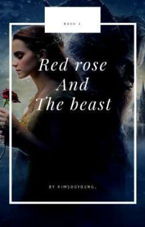 Red rose and The Beast || Mitzu's Book 2 by Yesmynameisliya