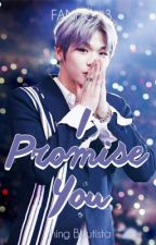 Fanfic #3: I Promise You by JhingBautista