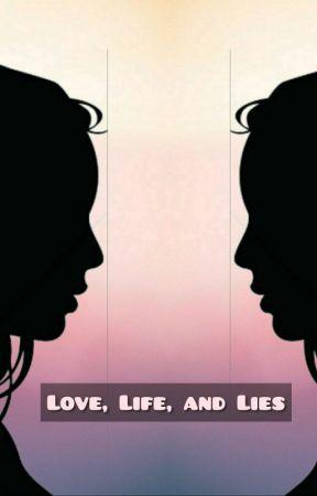 Love, Life, and Lies by Loon_iie