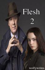 Flesh 2 by wolfywrites
