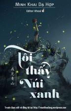Tôi thấy núi xanh - Minh Khai Dạ Hợp by TrangThu204