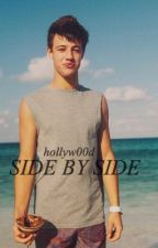 Side by Side (Cameron Dallas y tú) by hollyw00d