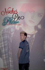 Noches de Placer [Niall Horan]  (Book II) by FanFicNiallHoran_