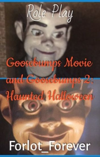 Goosebumps Movie and Goosebumps 2: Haunted Halloween - A Role Play Book
