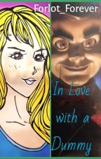 In Love with a Dummy - A Goosebumps Fanfiction by Forlot_Forever