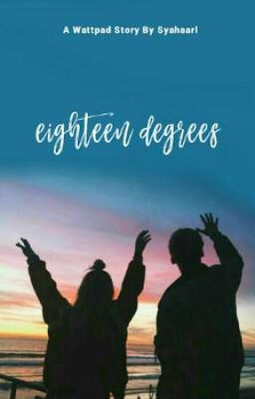 Eighteen Degrees by syahaarl