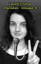 Laura's Song Parodies - Volume 4 by HeiwaRoraAi