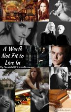 A World Not Fit to Live In by SnowBlindLissaDream