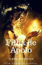 Filha de Apolo🌞 by Loba_Branca04