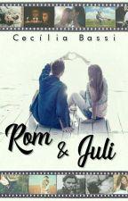 Rom & Juli by CeciliaBassi83
