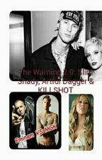 The Warning 2.0: Slim Shady, artful dodger & KILLSHOT by MB-143