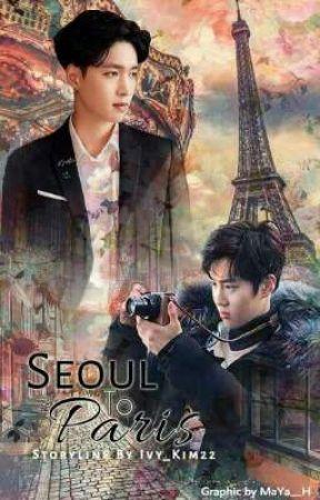 Seoul to Paris  by Ivy_Kim22