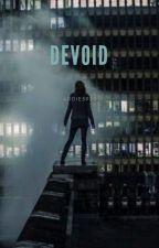 Devoid by addie5929