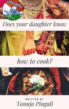 Does your daughter know how to cook? by Tanuja84