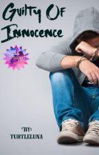 Guilty of Innocence by turtleluna
