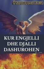 Kur Engjelli dhe Djalli Dashurohen by SebastjaN92
