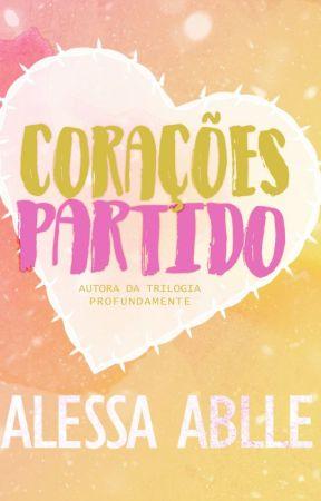 CORAÇÕES PARTIDO by AlessaAblle