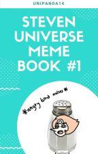Steven Universe Meme Book #1 by UniPanda14