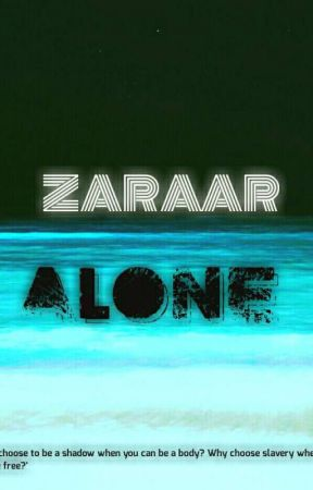 Zaraar Alone by adventureworld
