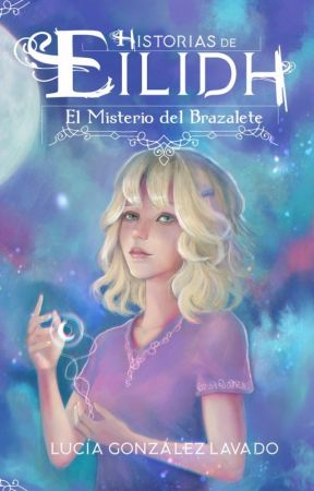 Historias de Eilidh. El misterio del brazalete by LuciaGLavado