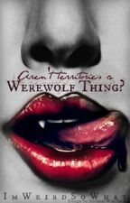 Aren't territories a werewolf thing? by ImWeirdSoWhat