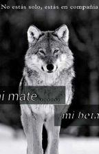 MI MATE?¡.......!!!MI BETA!!!!!!    (Editatando) by Yenni_lve