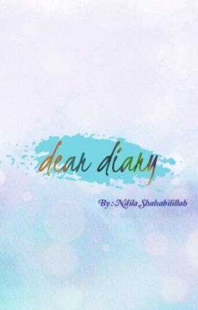 Dear Diary Dear Calon Imam Wattpad
