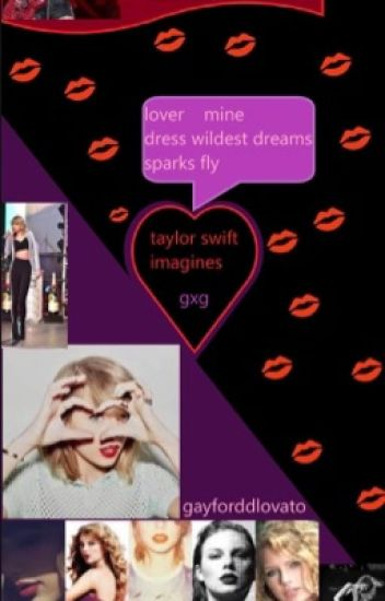 Taylor Swift preferences and imagines (girl x girl)