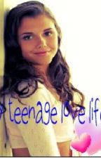 My teenage love life? ( On Hold) by cutesmileyCathy
