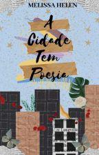 A Cidade Tem Poesia by EscreviEagora